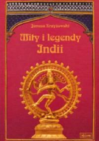 Mity i legendy Indii - Janusz Krzyżowski