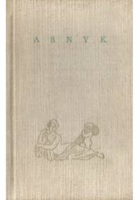 Asnyk - Adam Asnyk