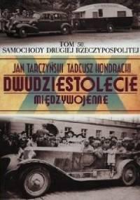 Samochody Drugiej Rzeczypospolitej - Jan Tarczyński, Tadeusz Kondracki
