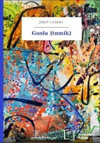 Gusła (tomik) - Jerzy Liebert