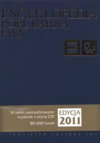 Encyklopedia popularna PWN +CD - praca zbiorowa