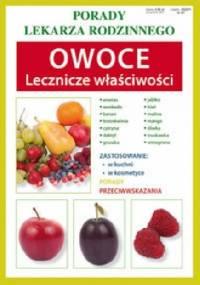 Owoce. Lecznicze właściwości - Anna Kubanowska