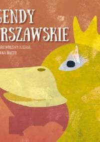 Legendy warszawskie - Marta Dobrowolska-Kierył