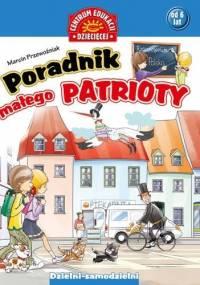 Poradnik małego patrioty - Marcin Przewoźniak