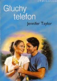 Głuchy telefon - Jennifer Taylor