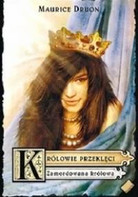 Zamordowana królowa - Maurice Druon