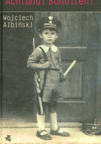 Albinski Wojciech - Achtung ! Banditen !