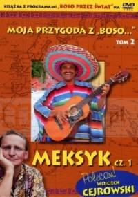 Meksyk cz. 1 - Sławomir Makaruk