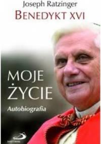 Ratzinger Joseph - Moje życie. Autobiografia Benedykta XVI [Audiobook PL]