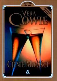 Cienie miłości - Vera Cowie