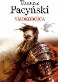 Smokobójca - Tomasz Pacyński
