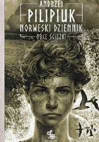 Norweski dziennik. Obce ścieżki - Andrzej Pilipiuk