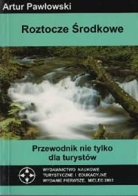 Roztocze Środkowe - Artur Pawłowski