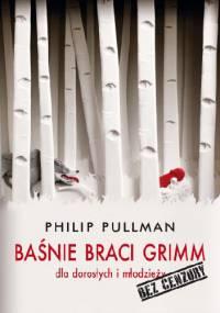 Baśnie Braci Grimm dla dorosłych i młodzieży. Bez cenzury