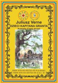 Dzieci kapitana Granta. Część 2. Australia - Juliusz Verne