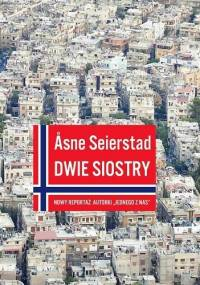 Dwie siostry - Åsne Seierstad