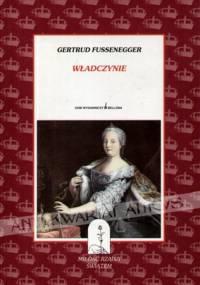 Władczynie - Gertrud Fussenegger