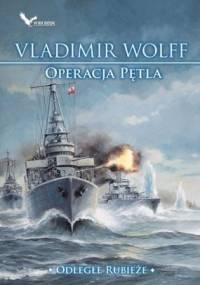 Operacja Pętla - Vladimir Wolff