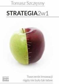 Strategia 2 w 1 - Tomasz Szczęsny