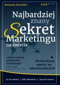 Najbardziej znany Sekret Marketingu na świecie. Zbuduj biznes oparty na rekomendacjach (projekt b2b)