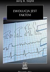 Ewolucja jest faktem - Jerry A. Coyne
