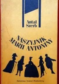 Naszyjnik Marii Antoniny - Antal Szerb