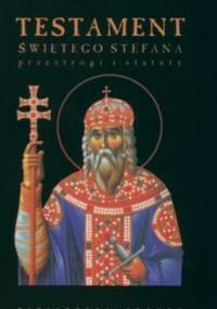 Testament Świętego Stefana - praca zbiorowa