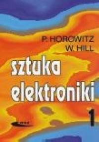 Sztuka Elektroniki, cz. 1 i 2 - Paul Horowitz, Winfield Hill