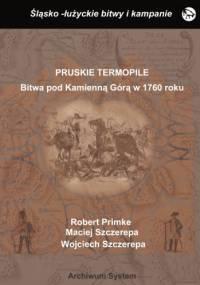 Pruskie Termopile. Bitwa pod Kamienną Górą w 1760 roku