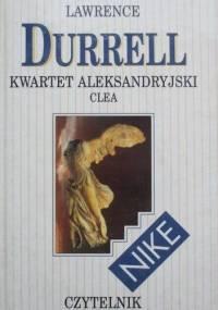 Kwartet aleksandryjski. Clea - Lawrence Durrell