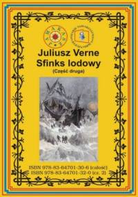 Sfinks lodowy. Część druga - Juliusz Verne