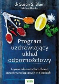 Program uzdrawiający układ odpornościowy - Susan S. Blum