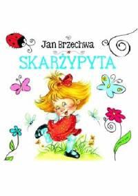 Skarżypyta - Jan Brzechwa
