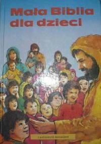Mała Biblia dla dzieci - Pat Alexander