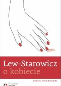 O kobiecie - Zbigniew Lew-Starowicz