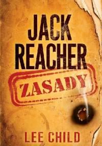 Jack Reacher. Zasady - Lee Child