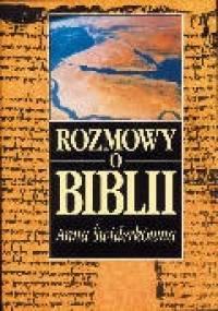 Rozmowy o Biblii - Anna Świderkówna