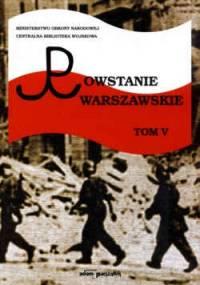 Powstanie Warszawskie. Tom V - Irena Sawicka