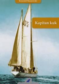 Kapitan kuk - Krzysztof Tadeusz Baranowski
