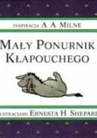 Mały Ponurnik Kłapouchego - Alan Alexander Milne