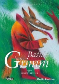 Baśnie braci Grimm 3 - Wilhelm Grimm, Jakub Grimm