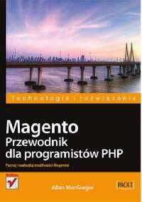 Magento. Przewodnik dla programistów PHP - Allan MacGregor