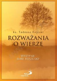 Rozważania o wierze - Tadeusz Dajczer