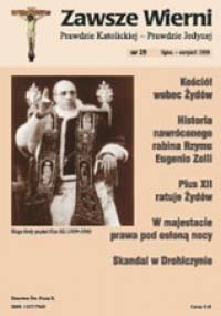 Zawsze wierni, lipiec-sierpień 1999 - Redakcja pisma Zawsze wierni