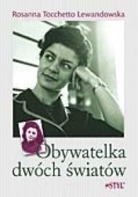 Obywatelka dwóch światów - Rosanna Tocchetto Lewandowska