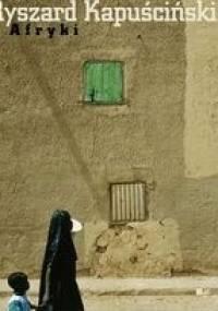 Z Afryki - Ryszard Kapuściński