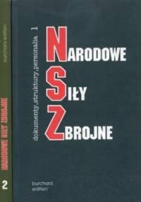 Narodowe Siły Zbrojne. Dokumenty, struktury, personalia. Tom 1-3 - Leszek Żebrowski