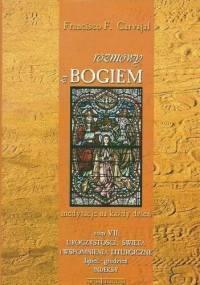 Rozmowy z Bogiem. Tom VII: Uroczystości i święta cz. II - Francisco Fernandez-Carvajal