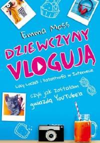 Dziewczyny vlogują - Emma Moss