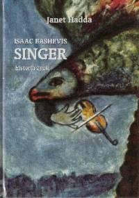 Isaac Bashevis Singer historia życia - Janet Hadda